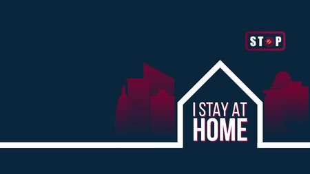 I stay at home and stay safe slogan protection logo self quarantine times.Health care concept. Trendy flat vector illustration.Global viral epidemic or pandemic.