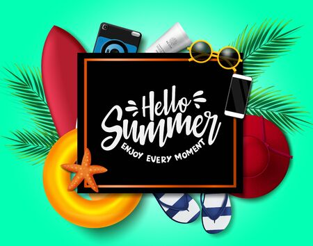 Hello summer vector background template. Hello summer enjoy every moment text in black frame with space and beach elements like floater, surfboard, hat, flip flop, camera, sunscreen and sunglasses in green background. Vector illustration. Illustration