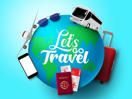Let's go travel vector concept design. Let's go travel text in globe with transportation and tour element like bus, airplane, passport, ticket, luggage and sunglasses in blue background. Vector illustration.