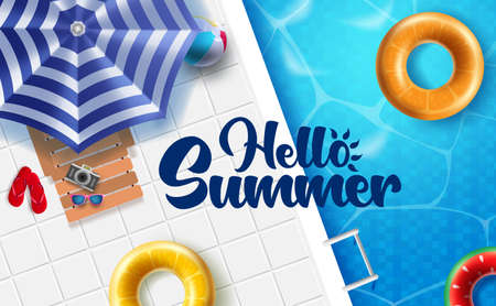 Hello summer vector banner design. Hello summer text with umbrella, chair, floater and beach ball in swimming pool background for relax and enjoy vacation. Vector illustration