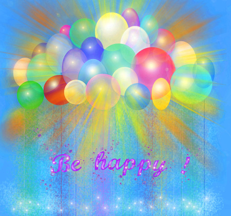 Be happy be happy colorful balls rays of the sun text multicolored postcard brightness mood