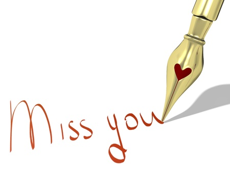 miss you: Ink pen nib with heart writes Miss you isolated on white background