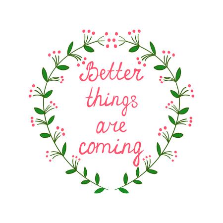 Marco decorativo floral de la guirnalda w fomentar la frase dentro de la caligrafía a mano dibujado letras acciones Inspiración palabras de motivación Pensamiento positivo para los carteles, tarjetas de felicitación, etiqueta de la pared, impresión de camiseta Foto de archivo - 58228596
