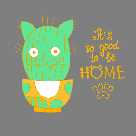 Diseño divertido de la tarjeta de gato de dibujos animados del gato lindo que sonríe en forma de gato planta de cactus en la olla de notas escritas a mano Inicio concepto positivo mensaje de pensamiento es tan bueno estar en casa para la tarjeta de felicitación, la camisa de impresión t, posters Foto de archivo - 58228601