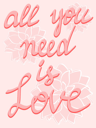 Cartel de las letras del amor posters Todo lo que usted necesita es caligrafía escrita mano del amor en fondo rosado de las flores, citas inspiradas posters Foto de archivo - 74617372