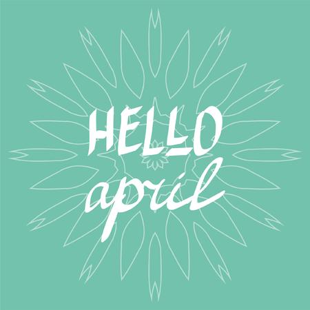 Hola letra del vector de abril escritas letras, inspirado citas primavera posters Foto de archivo - 74617675