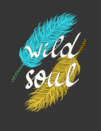 Inspirational Poster, Blue and yellow feathers boho inspiration and hand written words Wild Soul 矢量图像