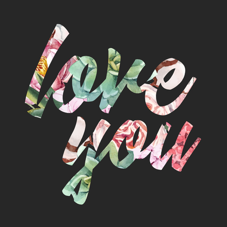Beautiful vector love you word composition with hand drawn watercolor flowers