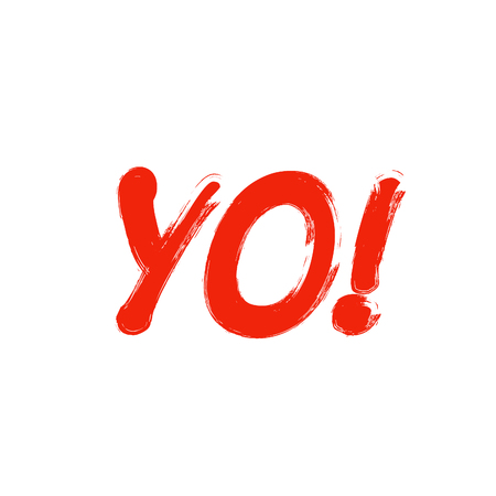 Yo word sign. Exclamation point. Red black text on white background Stock Photo