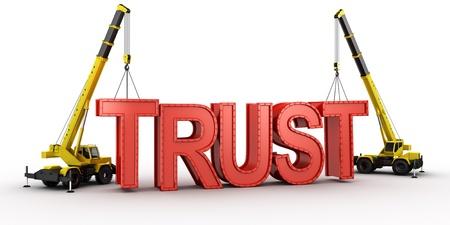 信頼、信頼の構築の概念を説明するために単語のスペルを場所で最後の文字を持ち上げるクレーンの 3 d レンダリング。