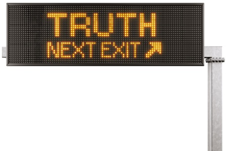 3d rendering of a modern digital highway sign with TRUTH written on it photo