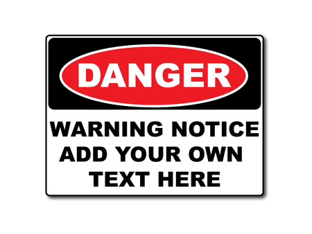 Danger warning sign template for your text with alert color. Vector