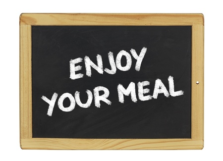 enjoy your meal on a blackboard photo
