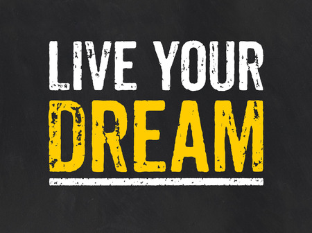 Blackboard with the text Live your Dream photo