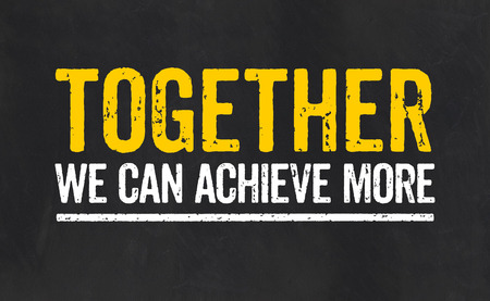 achievement concept: Together we can achieve more