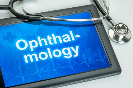 eye disease: Tablet with the medical specialty Ophthalmology on the display