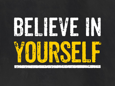 strong message: Believe in yourself