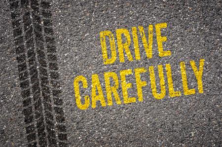 Lane met de tekst Drive zorgvuldig