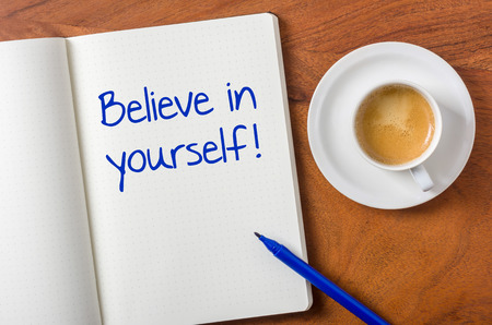 journals: Notebook on a desk - Believe in yourself