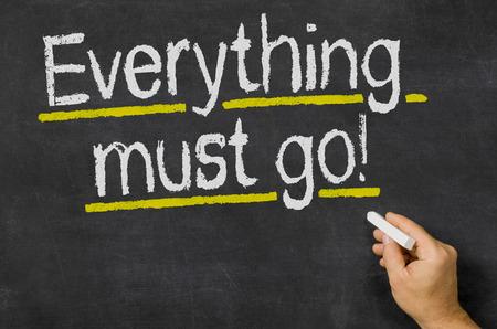 liquidate: Everything must go