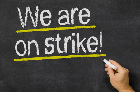 on strike: We are on strike Stock Photo