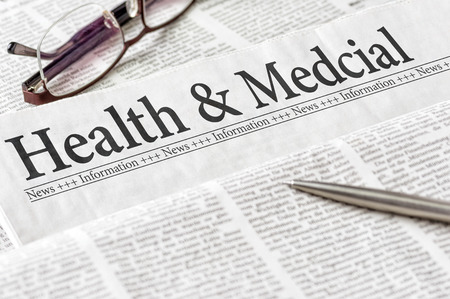 daily newspaper: A newspaper with the headline Health and Medical