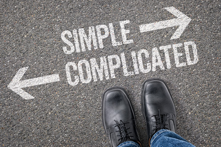 complicated: Decision at a crossroad - Simple or Complicated