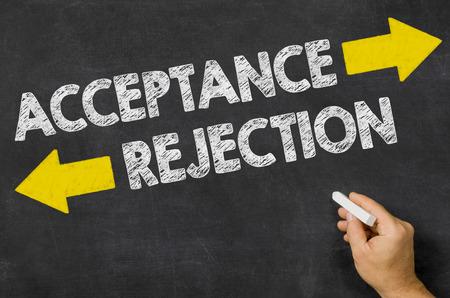 acceptance: Acceptance or Rejection written on a blackboard
