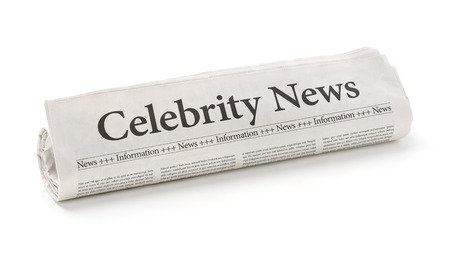 the latest models: Rolled newspaper with the headline Celebrity News