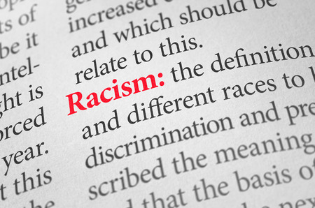 discrimination: Definition of the word Racism in a dictionary