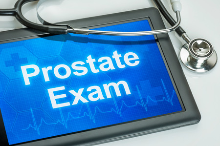prostatic: Tablet with the word Prostate Exam on the display