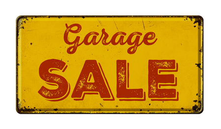 sales event: Vintage rusty metal sign on a white background - Garage Sale