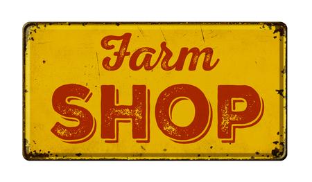 oxidado: Época signo de metal oxidado sobre un fondo blanco - Farm Shop