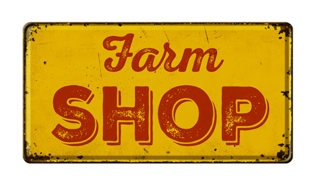 rusty: Vintage rusty metal sign on a white background - Farm Shop