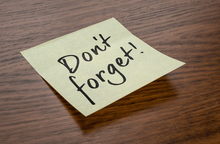 Sticky note with the text Do not forget