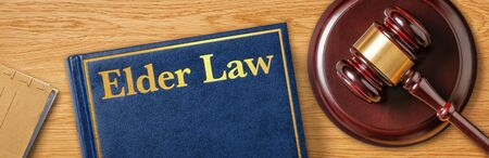 A gavel with a law book - Elder Law