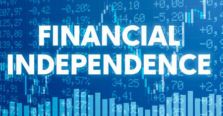 Conceptual image with financial charts and graphs - Financial Independence