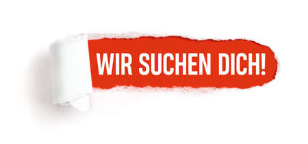 Hole in white paper with torns edges - We want you in german - Wir sucht dich