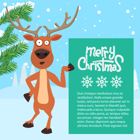 christmastime: Reindeer cartoon showing or holding blank billboard with winter background and fir tree leaf. Merry christmas calligraphy and snowflakes. Empty place for your design.