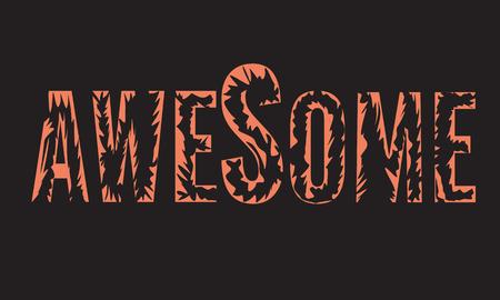 Awesome slogan for your t-shirt design. Vector illustration. Ilustração