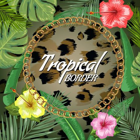 Tropical backdrop with frame or border made of tropical flower and leaves and place for text and leopard skin background. Flat illustration Rasterized copy..