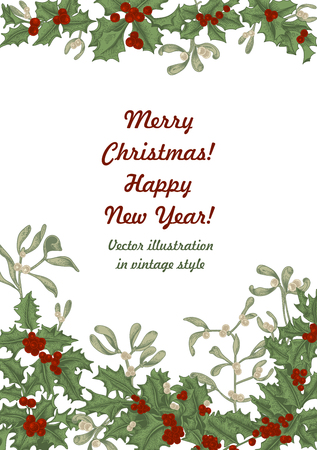Mistletoe and holly. Christmas and New Year. Vector illustration in vintage style with floral pattern.