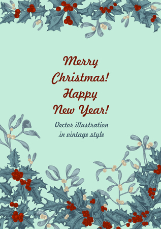 Mistletoe and holly. Christmas and New Year. Vector illustration in vintage style with floral pattern. 免版税图像 - 115317247