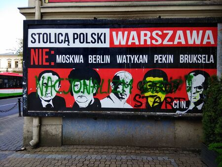 Lublin, Poland - April 30, 2018: Nationalist street poster The capital of Poland is Warwaw - not Moscow, Berlin, Vatican, Beijing, Bruxelles in central Lublin.