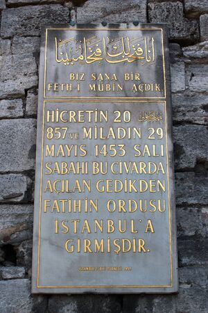 Istanbul, Turkey - April 7, 2012: Memorial plaque at the restored Gate of Charisius, or Adrianople Gate (Edirnekapi), where Sultan Mehmed II entered the city on 29 May, 1453 after a 53-day siege, ending the Byzantine Empire.