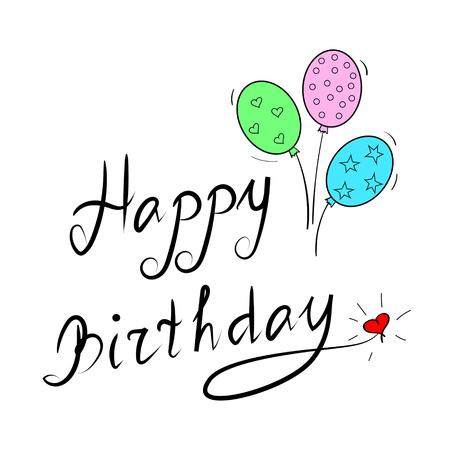 handwrite: happy birthday, handwriting lettering isolated on white background Illustration