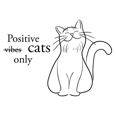 Quote of positive cats only not vibes. Black outline silhouette of smiling cat. Vector illustration. Illustration