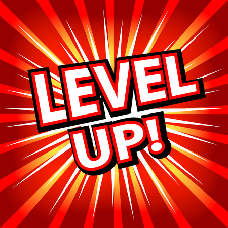 Level up! Comic cartoon book style. Vector illustration.