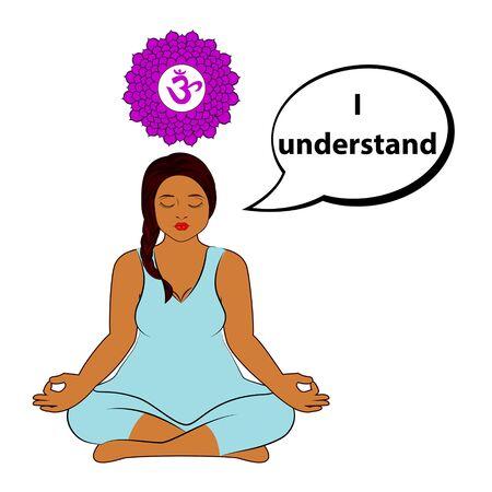 Meditating woman. I understand - affirmation for chakra Sahasrara. Vector illustration isolated on white background.
