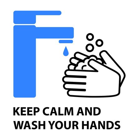 Hands washing flat design vector illustration. Phrase: KEEP CALM AND WASH YOUR HANDS. Vettoriali